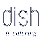 Dish Catering & Events